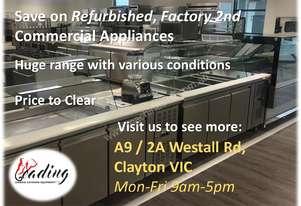 Refurbished /Factory 2nd  Commercial Appliances to clear