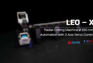 LEO - X Radial Automatic Cutting Machine Ø 550 mm - 2 Axis Servo Controlled